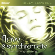Flow & Synchronicity  : Subliminal Reprogramming [Audio]