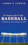 The Kingdom of God Is Like... Baseball