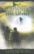 Against the Light