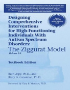 Designing Comprehensive Interventions for High-Functioning Individuals with Autism Spectrum Disorders