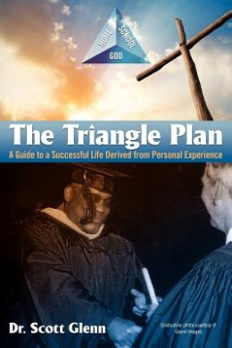 The Triangle Plan: A Guide to a Successful Life Derived from Personal Experience