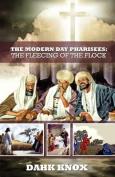 The Modern Day Pharisees