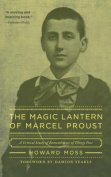 The Magic Lantern of Marcel Proust