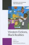 Western Fictions, Black Realities