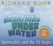 Breathing Under Water [Audio]