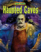 Haunted Caves (Scary Places)