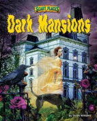 Dark Mansions (Scary Places)