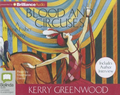 Blood and Circuses (Phryne Fisher Mysteries (Audio))