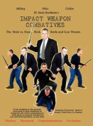 Impact Weapon Combatives