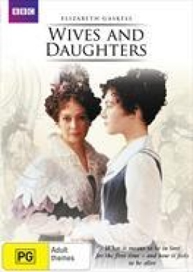 Wives and Daughters (re-package)