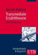 Transmediale Erzahltheorie [GER]