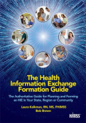 The Health Information Exchange Formation Guide