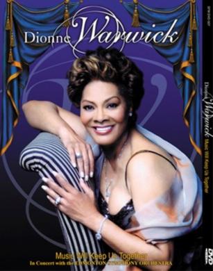 Dionne Warwick: Love Will Keep Us Together