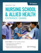 Master the Nursing School & Allied Health Exams Entrance Exam