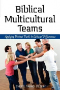 Biblical Multicultural Teams