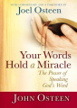 Your Words Hold a Miracle