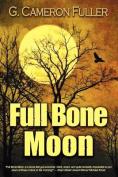 Full Bone Moon