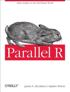 Parallel R: Data Analysis in the Distributed World