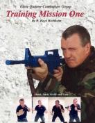Training Mission One