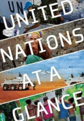 United Nations at a Glance [With Poster]