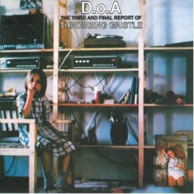 D.O.A.: The Third and Final Report of Throbbing Gristle