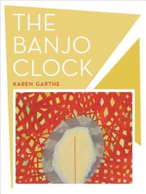 The Banjo Clock: Poems (New California Poetry)