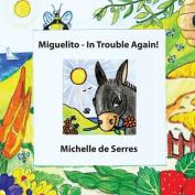 Miguelito - In Trouble Again