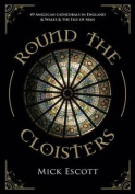Round the Cloisters