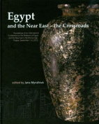 Egypt and the Near East - the Crossroads