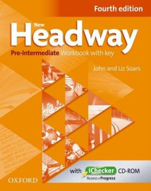 New Headway: Pre-Intermediate A2 - B1: Workbook + iChecker with Key: The world's most trusted English course (New Headway)