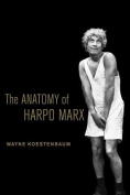 The Anatomy of Harpo Marx