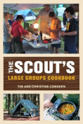 The Scout's Large Groups Cookbook