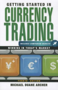 Getting Started in Currency Trading, Fourth Edition + Companion Website