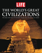 Life: The World's Great Civilizations