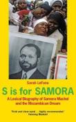 S is for Samora