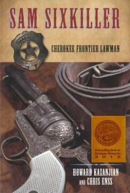 Sam Sixkiller: Cherokee Frontier Lawman