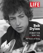 LIFE  Bob Dylan: 50 Years on