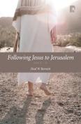 Following Jesus to Jerusalem