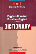 English-Croatian & Croatian-English One-to-One Dictionary