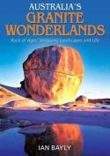 Australia's Granite Wonderlands