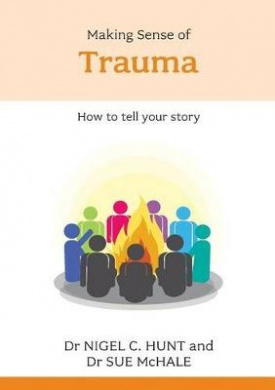 Making Sense of Trauma: How to Tell Your Story