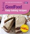 Good Food: Easy Baking Recipes