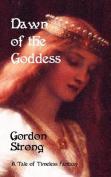 Dawn of the Goddess