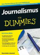 Journalismus Fur Dummies  [GER]