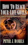 How to Reach Your Life Goals