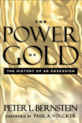 The Power of Gold, with New Foreword