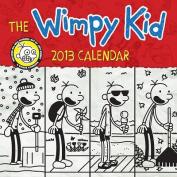 Wimpy Kid 2013 Calendar Illustrated by Jeff Kinney