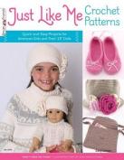 Just Like Me Crochet Patterns