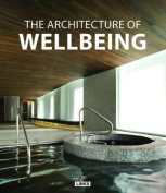 The Architecture of Wellbeing