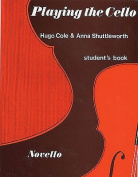 Playing the Cello, Student's Book